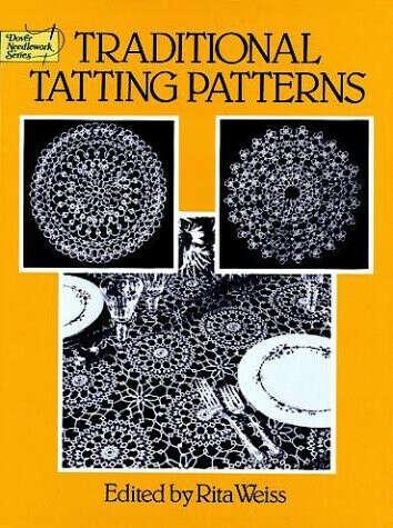 Traditional Tatting Patterns (Dover Needlework)