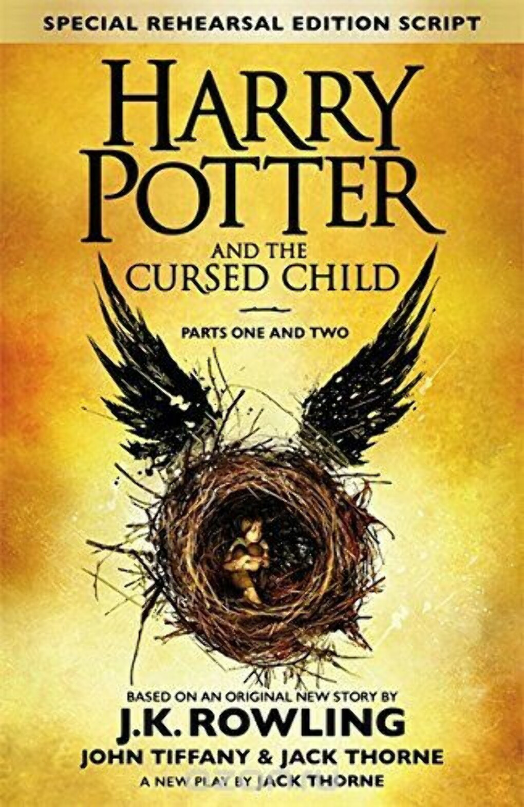 Harry Potter and the Cursed Child: Parts 1 & 2: The Official Script Book of the Original West End Production