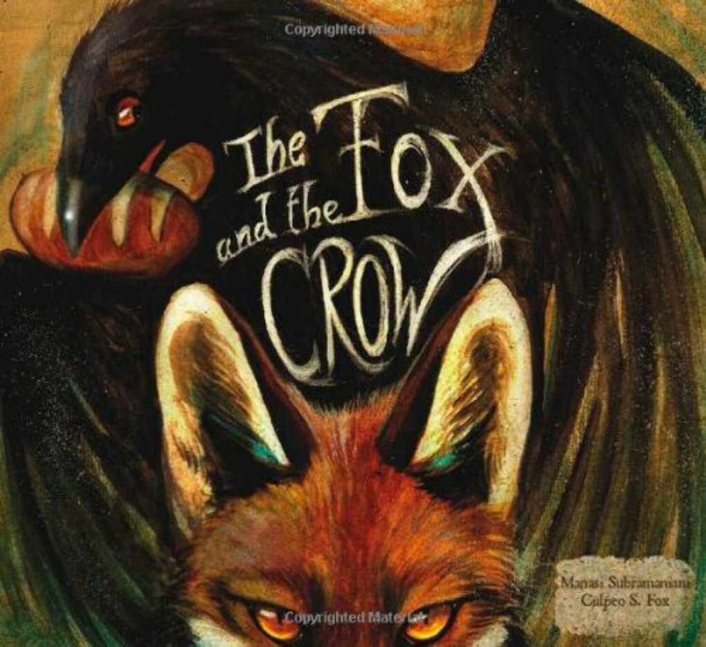 The Fox and the Crow                                Hardcover