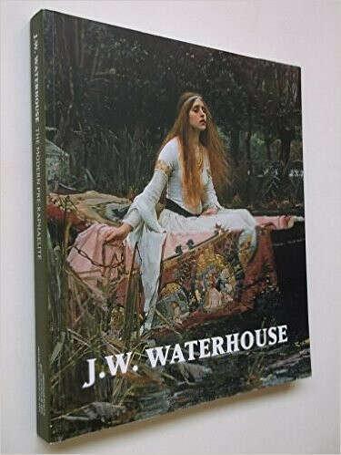 J.W. WATERHOUSE The Modern Pre-Raphaelite.                                Paperback